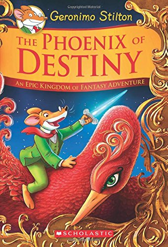 The Phoenix of Destiny: An Epic Kingdom of Fantasy Adventure (Geronimo Stilton and the Kingdom of Fantasy: Special Edition)]()