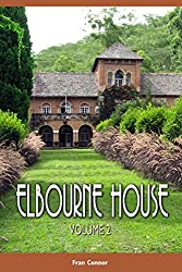 Elbourne House: Volume 2