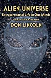 img - for Alien Universe: Extraterrestrial Life in Our Minds and in the Cosmos book / textbook / text book