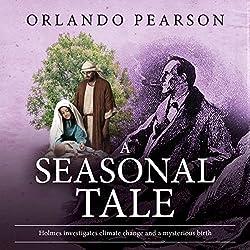 A Seasonal Tale