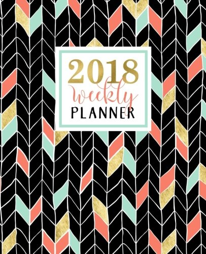 Weekly Planner: 2018 Weekly Planner: Portable Format: Coral, Mint & Gold Chevrons Premium Cover with Modern Calligraphy & Lettering Art: Weekly & ... & Seniors for Relaxation & Stress Relief) cover