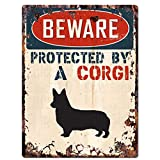 BEWARE PROTECTED BY A CORGI Chic Sign Vintage Retro Rustic 9