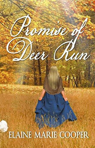 Promise of Deer Run (Deer Run Saga Book 2) (Deer Run Series)