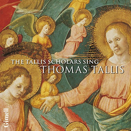 Spem in Alium - The Tallis Scholars Sing Thomas Tallis (With 3 Bonus Tracks)