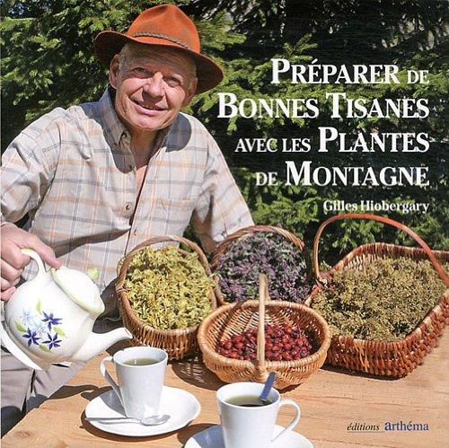 Préparer de bonnes tisanes avec les plantes de montagne