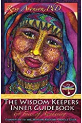 The Wisdom Keepers Inner Guidebook: 64 Faces of Awakening Paperback