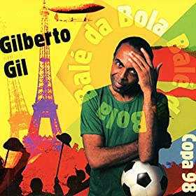 balé da bola gilberto gil from the album balé da bola single june 1