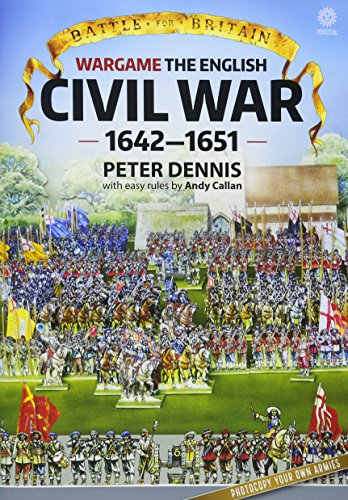 Battle for Britain: Wargame: The English Civil Wars 1642-1651