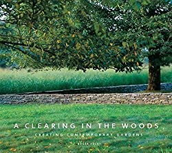 Image of the product A Clearing in the Woods: that is listed on the catalogue brand of Brand: The Monacelli Pres.
