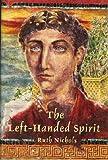 The Left-Handed Spirit, Ruth Nichols, 068950120X