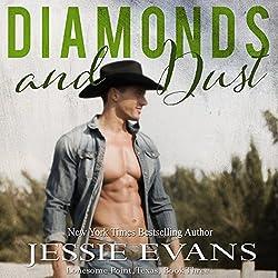 Diamonds and Dust