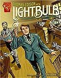 Thomas Edison and the Lightbulb, Scott R. Welvaert, 073686489X