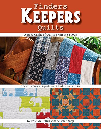 Costumes Finder (Finders Keepers Quilts: A Rare Cache of Quilts from the 1900s - 15 Projects - Historic, Reproduction & Modern interpretations)