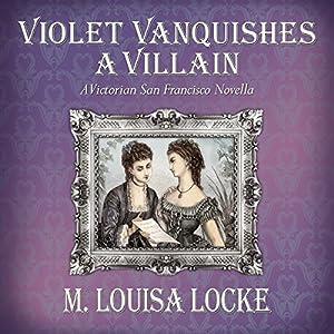 Violet Vanquishes a Villain Audiobook