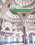 Islam (21st Century Skills Library: Global Citizens: World Religions)