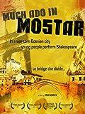Much Ado in Mostar