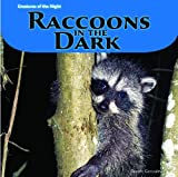 Raccoons in the Dark, Doreen Gonzales, 1404281010