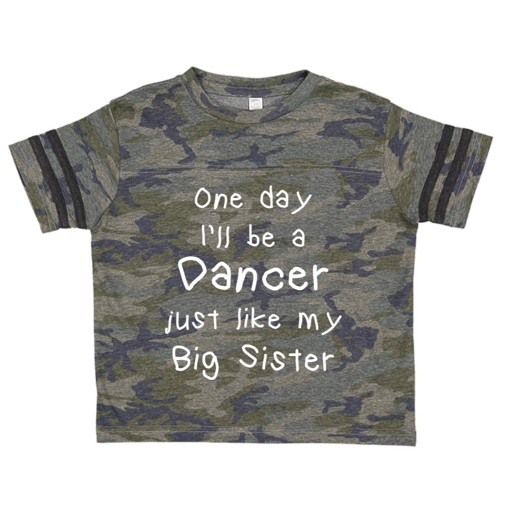 One Day Ill Be A Dancer Just Like My Big Sister Toddler//Kids Sporty T-Shirt
