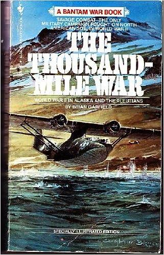 The Thousand-Mile War : World War II in Alaska and the