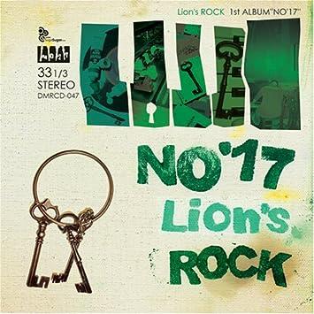 Amazon | NO'17 | LION'S ROCK | J-POP | 音楽
