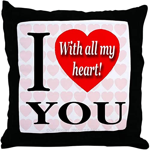 CafePress-I Love You with All My Heart -Throw Pillow