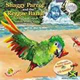 img - for Shaggy Parrot and the Reggae Band (Reggae Pickney Series, Volume 1) book / textbook / text book