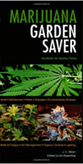 Cannabis cultivation a complete growers guide mel thomas marijuana garden saver handbook for healthy plants fandeluxe Images