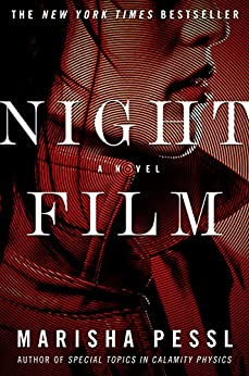 Night Film: A Novel by [Pessl, Marisha]
