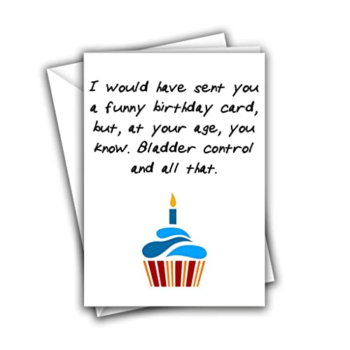 I Would Have Sent You A Funny Birthday Card Rude Greeting Amazoncouk Handmade