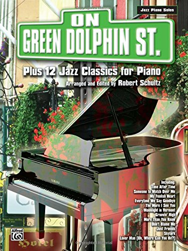 [On Green Dolphin Street Plus 12 Jazz Classics for Piano (Plus 12 Series)] (Dolphin Percussion)