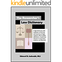 The Researcher's Law Dictionary
