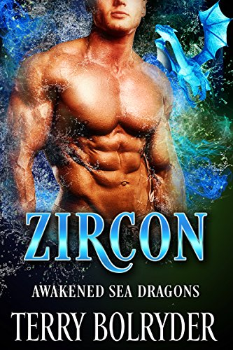 Zircon (Awakened Sea Dragons Book 1) by [Bolryder, Terry]