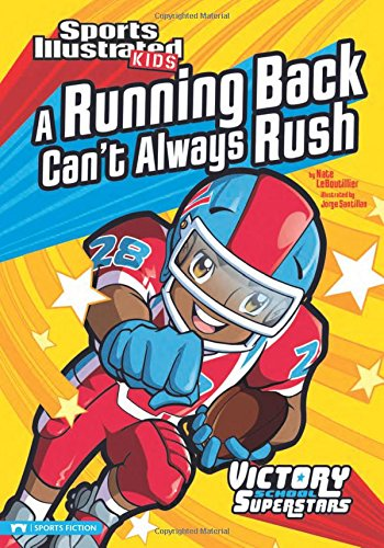 Download A Running Back Can't Always Rush (Sports Illustrated Kids Victory School Superstars) ebook