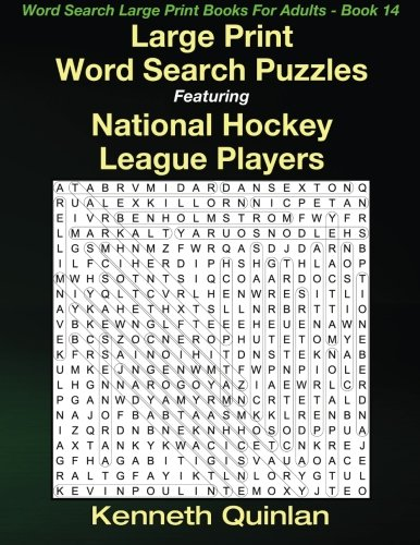 Download Large Print Word Search Puzzles Featuring National Hockey League Players (Word Search Large Print Books For Adults) (Volume 14) ebook