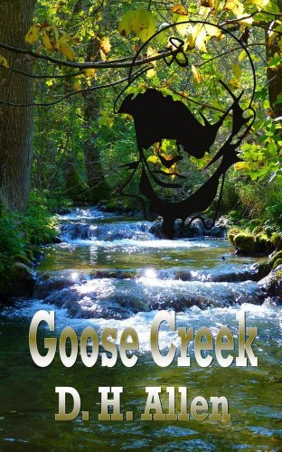 Book: Goose Creek by D.H. Allen