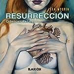 Resurrección[Resurrection]: Crónicas del caído [Chronicles of the Fallen] | Ivan Mourin