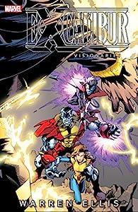 Excalibur Visionaries: Warren Ellis Vol. 2 (Excalibur (1988-1998))