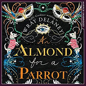 An Almond for a Parrot Audiobook