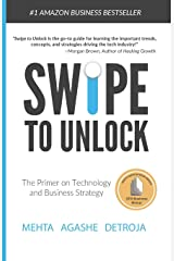 Swipe to Unlock: The Primer on Technology and Business Strategy Paperback
