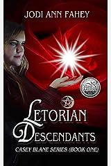 Letorian Descendants- Casey Blane Series (Book 1) Kindle Edition