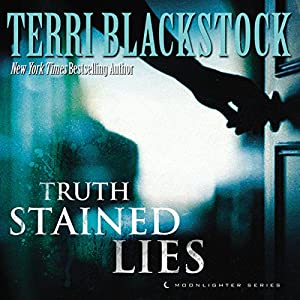 Truth-Stained Lies Hörbuch