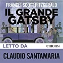 Il grande Gatsby Audiobook by F. Scott Fitzgerald Narrated by Claudio Santamaria
