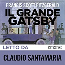 Il grande Gatsby Audiobook by F. Scott Fitzgerald Narrated by Claudio Santamaria