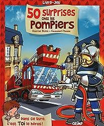 50 surprises chez les pompiers