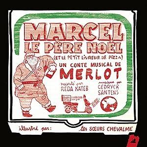 """Afficher """"Marcel le Père Noël"""""""