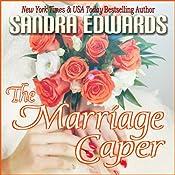 The Marriage Caper: Billionaire Games, Book 2 | Sandra Edwards