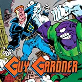 img - for Guy Gardner: Warrior (1992-1996) (Issues) (45 Book Series) book / textbook / text book