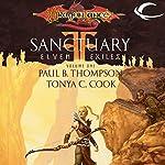 Sanctuary: Dragonlance: Elven Exiles, Book 1 | Tonya C. Cook,Paul B. Thompson
