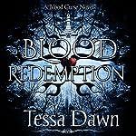 Blood Redemption: Blood Curse Series, Book 5 | Tessa Dawn
