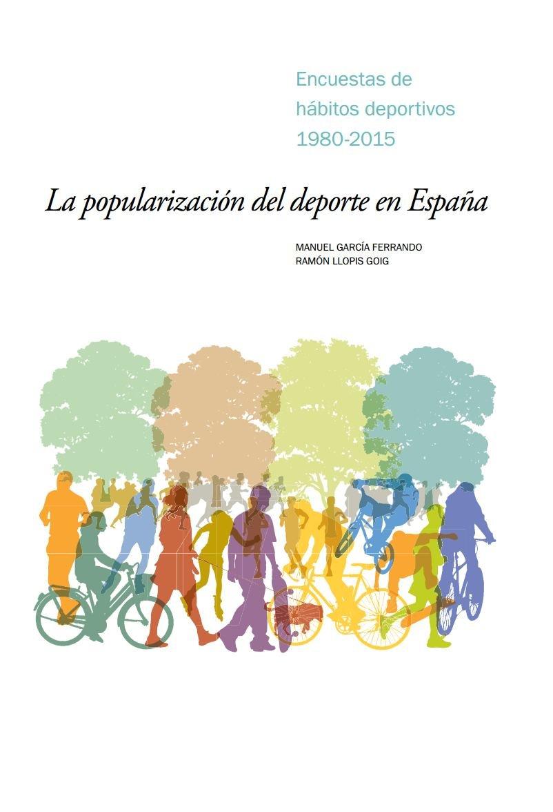 Popularización del deporte en España,La Fuera de Colección: Amazon.es: García Ferrando, Manuel, Llopis Goig, Ramón: Libros